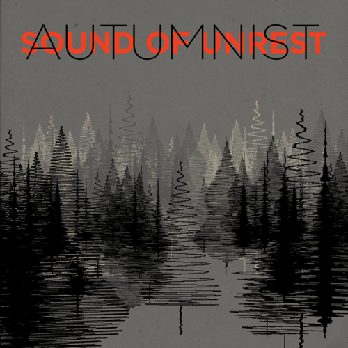 Autumnist - Sound Of Unrest (album)
