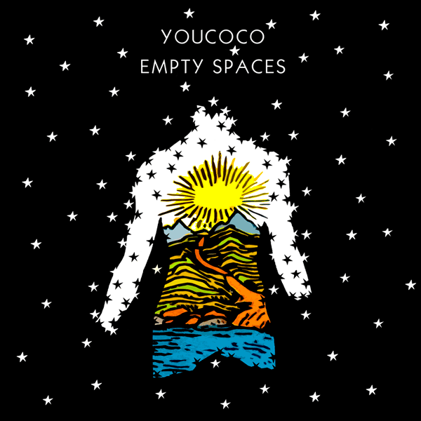 Youcoco – Empty Spaces