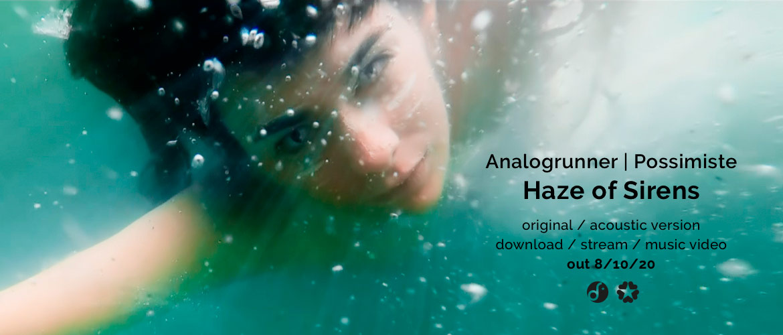 Analogrunner - Haze of Sirens (single, music video)