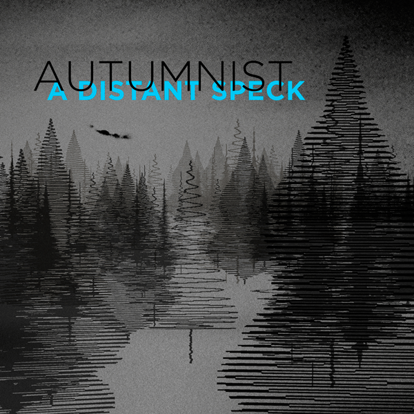 Autumnist - A Distant Speck (single)