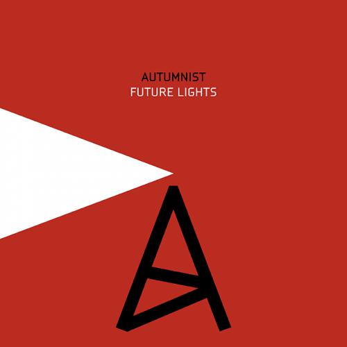 Autumnist - Future Lights (remix compilation, vinyl, download)