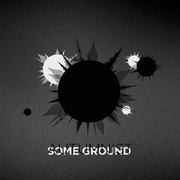 Autumnist - Some Ground (single)