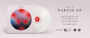 Bulp - Parvin EP (vinyl, pre-order)