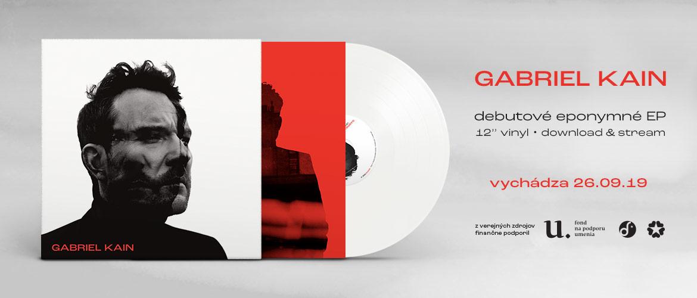 Gabriel Kain - Gabriel Kain (EP, vinyl, digital)