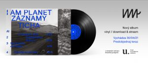 I Am Planet - Záznamy ticha (limited vinyl, pre-order)