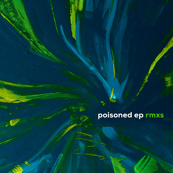 Karol Mikloš – Poisoned EP RMXS