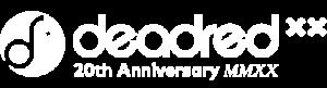 Deadred Records (XX, 20th Anniversary)