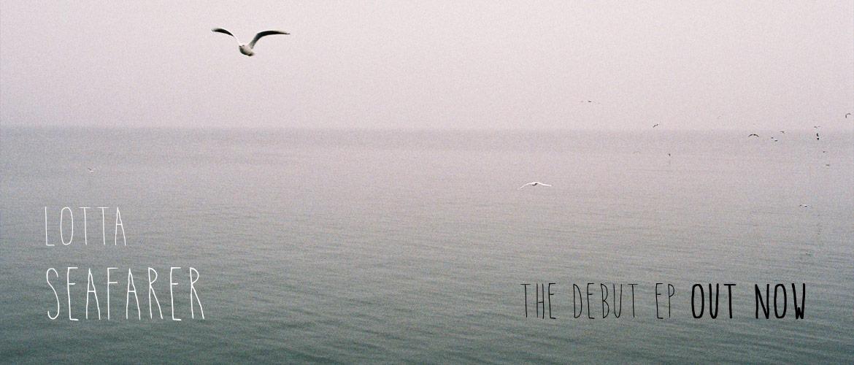 Lotta - Seafarer (EP, download, stream)