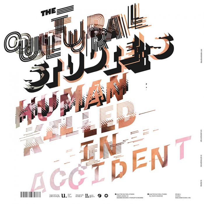 "The Cultural Studies – Human Killed In Accident (12"" Vinyl Edition)"
