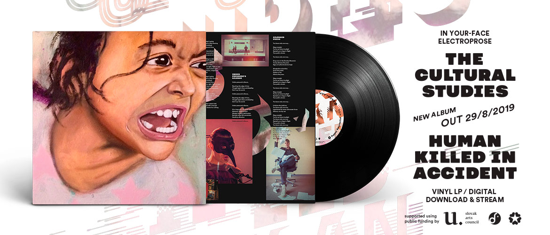 The Cultural Studies - Human Killed In Accident (album, vinyl LP, digital)