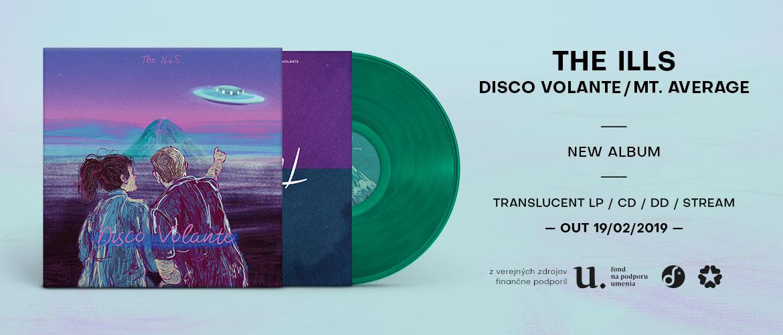 The Ills - Disco Volante/Mt. Average (out 19/2/2019)
