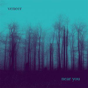 Veneer - Near You (EP, 12'' vinyl, download, stream)