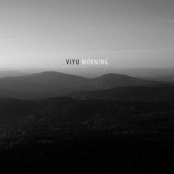 Viyu – Morning
